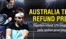 Australia Terbuka Refund Prediksi – Dapatkan 12% refund upto Rp. 500.000 on your bet