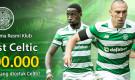 CELTIC GOALFEST – Rp 100.000  pada setiap gol yang dicetak Celtic!