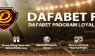 DAFABET FC – Dafabet Program Loyalitas